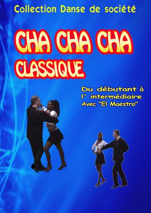 Classic Cha cha cha - from Beginners to Intermediate Leve