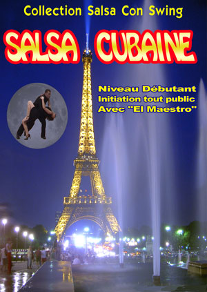 Salsa Cubaine - Niveau Initiation - vol 1
