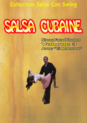 Cuban Salsa - Advanced Beginners - Volume 3
