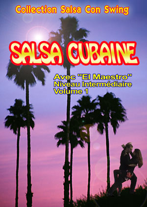Cuban Salsa - Intermediate Level - Volume 1