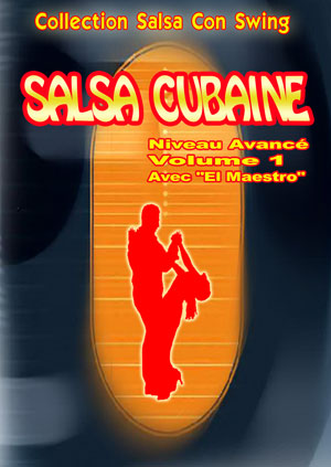 Cuban Salsa - Advanced Level - Volume 1