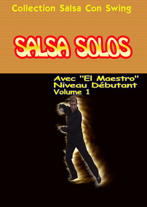 Salsa Solos (Styling) - Beginners Level - Volume 1